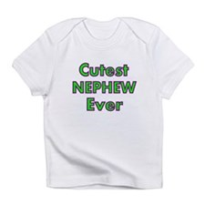 CUTEST NEPHEW EVER 2 Infant T-Shirt