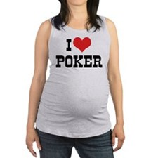 I Love Poker 3 Maternity Tank Top
