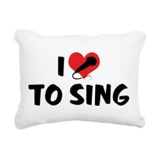 I Love To Sing 2 Rectangular Canvas Pillow