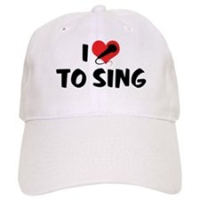 I Love To Sing 2 Baseball Cap