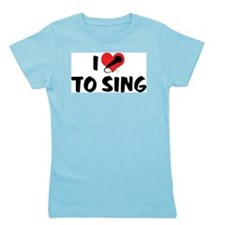 I Love To Sing 2 Girl's Tee