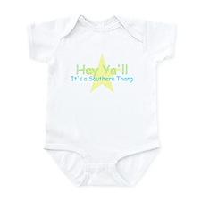 Hey Ya'll -southern thang Infant Bodysuit