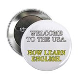"Welcome to the USA... (2.25"" button)"