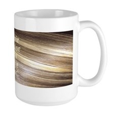 Hair Color to dye for! Large Coffee Mug