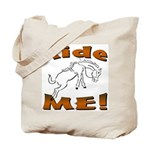 Ride Me Tote Bag