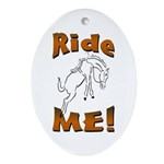 Ride Me Oval Ornament