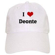 I Love Deonte Baseball Cap