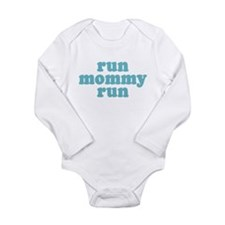 Run Mommy Run Body Suit