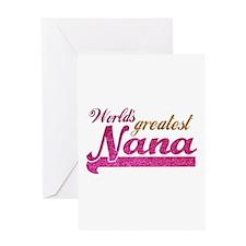 Worlds Greatest Nana Greeting Cards