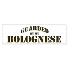 Bolognese: Guarded by Bumper Bumper Sticker