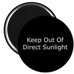 Keep Out of Direct Sunlight Magnet