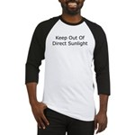 Keep Out of Direct Sunlight Baseball Jersey