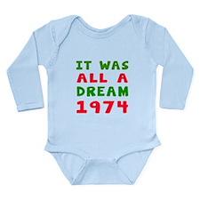 It Was All A Dream 1974 Long Sleeve Infant Bodysui