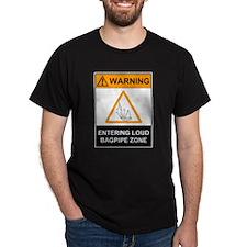 Warning! Entering Loud Bagpip T-Shirt