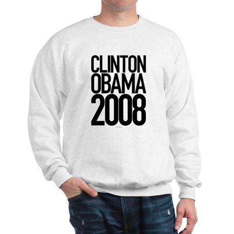 Clinton Obama 2008 Sweatshirt