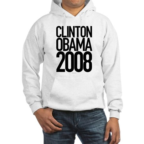 Clinton Obama 2008 Hooded Sweatshirt