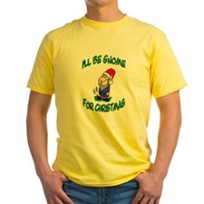 I'll Be Gnome For Christmas T
