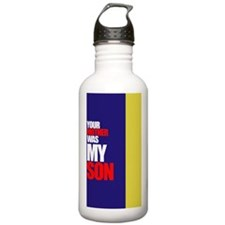 Your mother was my son Water Bottle