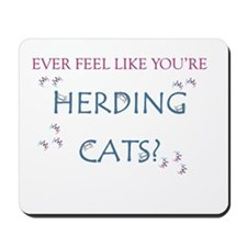 Herding Cats Mousepad