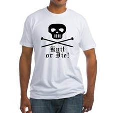 Knit or Die! Shirt