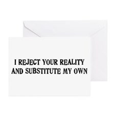 I Reject Your Reality #4 Greeting Cards (Pk of 10)