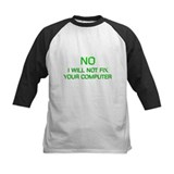 I won't fix your computer Tee