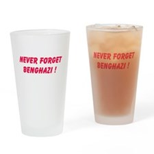 Never Forget Benghazi Drinking Glass