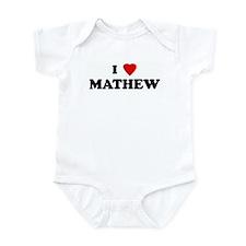 I Love MATHEW Infant Bodysuit