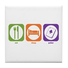 Eat Sleep Poker Tile Coaster