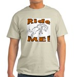 Ride Me Ash Grey T-Shirt