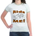 Ride Me Jr. Ringer T-Shirt