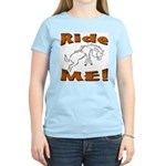 Ride Me Women's Pink T-Shirt
