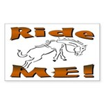 Ride Me Rectangle Sticker