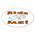 Ride Me Oval Sticker