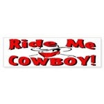 Ride Me Bumper Sticker