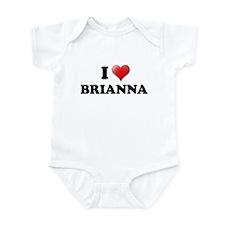 I LOVE BRIANNA SHIRT TEE SHIR Infant Bodysuit