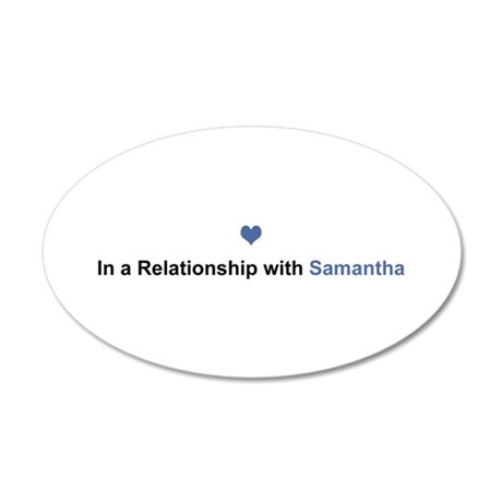 Samantha Relationship 35x21 Oval Wall Decal