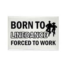 born to linedance dance designs Rectangle Magnet