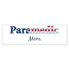 Paramedic Mom Bumper Bumper Sticker