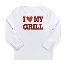 I love my Grill Long Sleeve Infant T-Shirt
