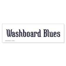 Washboard Blues Bumper Bumper Sticker