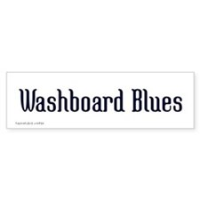 Washboard Blues Bumper Bumper Stickers