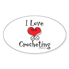 I Love (heart) Crocheting Oval Decal