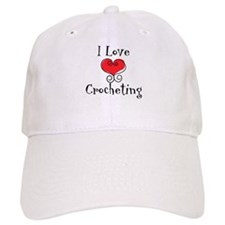 I Love (heart) Crocheting Baseball Cap