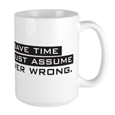 I'm Never Wrong Mugs