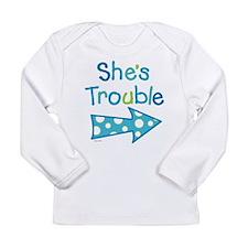 ShesTrouble.jpg Long Sleeve T-Shirt