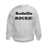 Rodolfo Rocks! Sweatshirt
