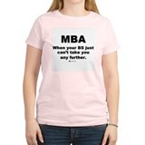 MBA, not BS -  Women's Pink T-Shirt