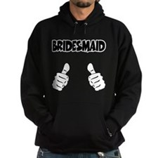 Bridesmaid Thumbs Up Hoodie
