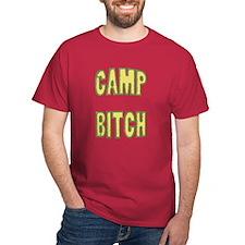 CAMP BITCH T-Shirt